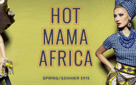 "New Collection Spring Summer 2015 – ""HOT MAMA AFRICA"""